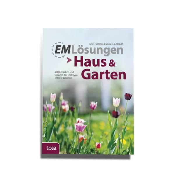 EM Lösungen - Haus und Garten