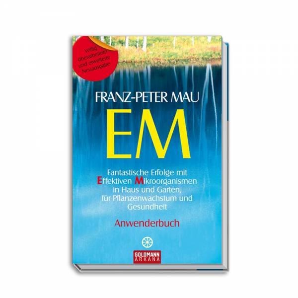 Fantastische Erfolge mit EM
